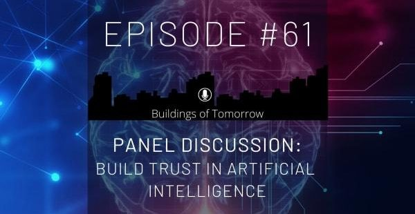 Podcast: Building Trust in Artificial Intelligence; Event: Siemens Infrastructure - Buildings of Tomorrow, Zug, Swiss, 8th of April 2020